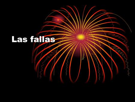 "Las fallas. Las preguntas 1. Where do ""La fallas"" take place? 2. What is ""La Mascelta""? 3. What is a ""Ninot""? 4. What is ""La Planta""? 5. What is ""La crema""?"