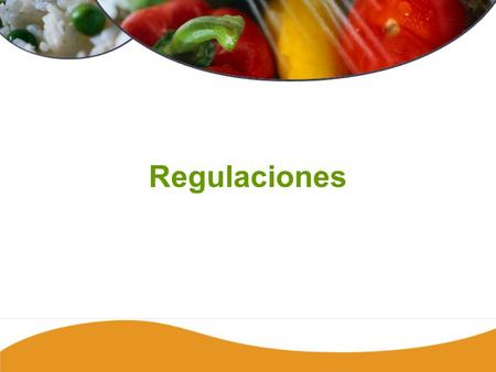 Introduction1 238 Regulaciones. Regulations2 Regulaciones de Inocuidad Alimentaria en Estados Unidos Departamento de Agricultura (USDA) – carne, aves.