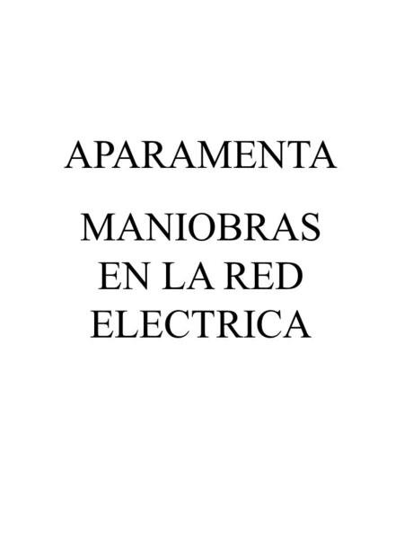 MANIOBRAS EN LA RED ELECTRICA