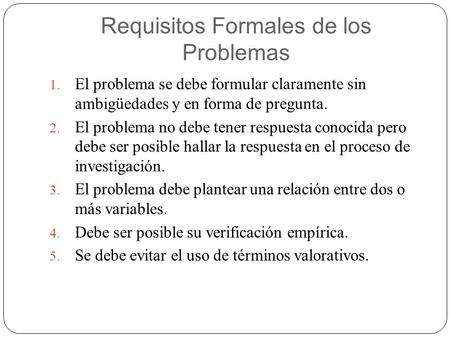 Requisitos Formales de los Problemas