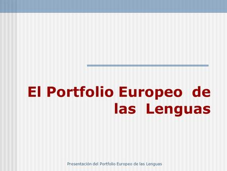 El Portfolio Europeo de las Lenguas