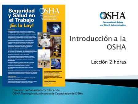 INTRODUCTION TO OSHA Lección 2 horas