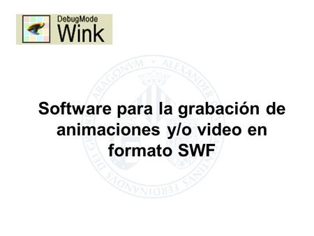 Software para la grabación de animaciones y/o video en formato SWF.
