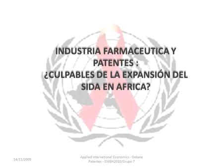 INDUSTRIA FARMACEUTICA Y PATENTES :