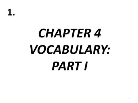 CHAPTER 4 VOCABULARY: PART I 1 1.. LA CALCULADORA 2 2. (CALCULATOR)
