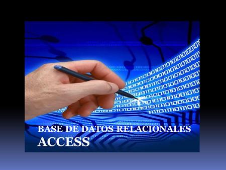 ACCESS BASE DE DATOS RELACIONALES