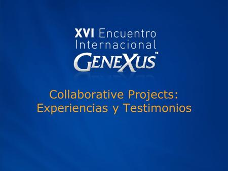 Collaborative Projects: Experiencias y Testimonios.