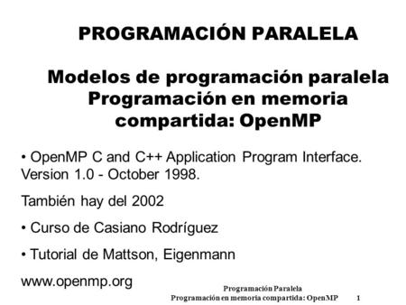 OpenMP C and C++ Application Program Interface.  Version October 1998.