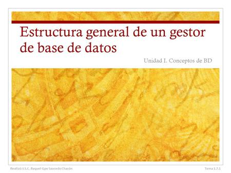 Estructura general de un gestor de base de datos