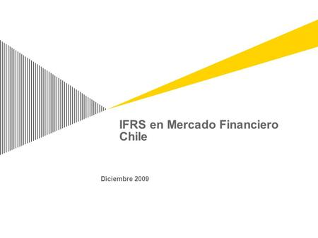 IFRS en Mercado Financiero Chile