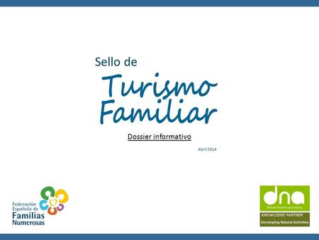 KNOWLEDGE PARTNER: Sello de Dossier informativo Abril 2014.