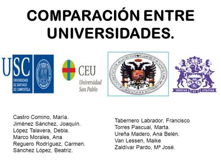 COMPARACIÓN ENTRE UNIVERSIDADES.
