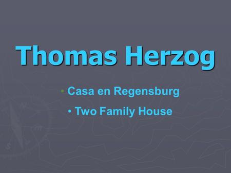 Thomas Herzog Casa en Regensburg Two Family House.