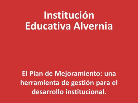 Institución Educativa Alvernia