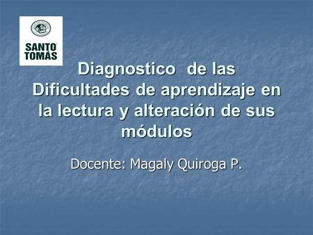 Docente: Magaly Quiroga P.