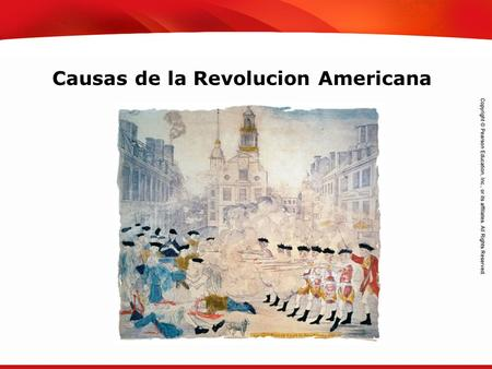 TEKS 8C: Calculate percent composition and empirical and molecular formulas. Causas de la Revolucion Americana.