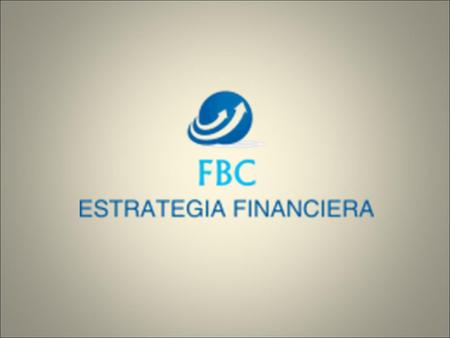 Estrategia Financiera FBC