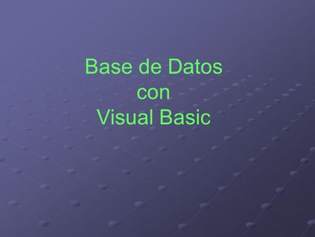 Base de Datos con Visual Basic
