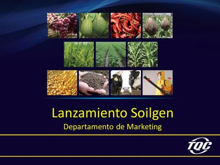 Lanzamiento Soilgen Departamento de Marketing