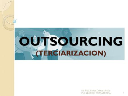 OUTSOURCING (TERCIARIZACION)