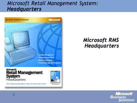 1 Microsoft RMS Headquarters Microsoft Retail Management System: Headquarters.