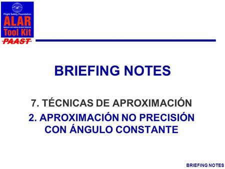 BRIEFING NOTES 7. TÉCNICAS DE APROXIMACIÓN