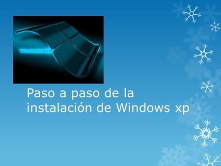 Paso a paso de la instalación de Windows xp Instalar Windows Enciende el ordenador y mete el cd de instalación de Windows xp. Si la configuración de.