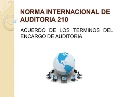 NORMA INTERNACIONAL DE AUDITORIA 210