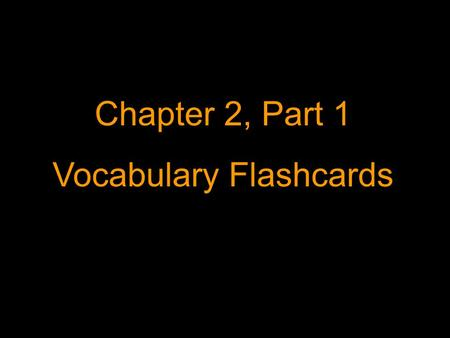 Chapter 2, Part 1 Vocabulary Flashcards. ¿Cómo eres tú? What are you like? (looks and personality)