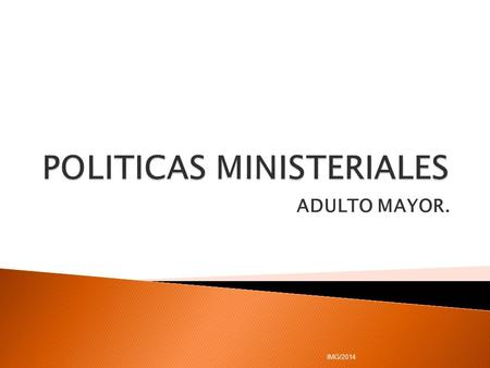 POLITICAS MINISTERIALES