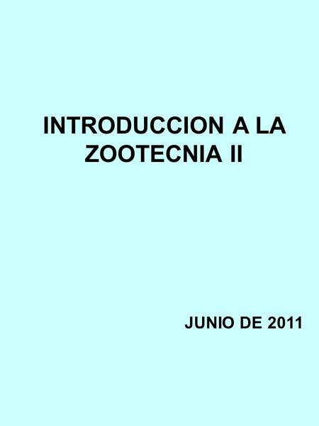 INTRODUCCION A LA ZOOTECNIA II