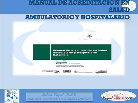 MANUAL DE ACREDITACION EN SALUD AMBULATORIO Y HOSPITALARIO
