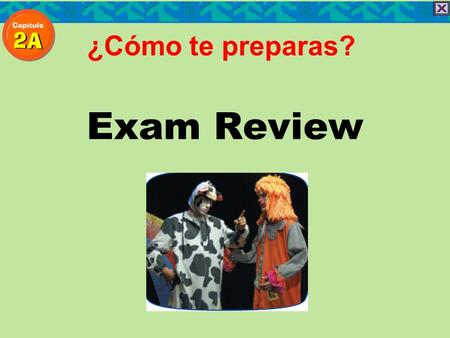¿Cómo te preparas? Exam Review.