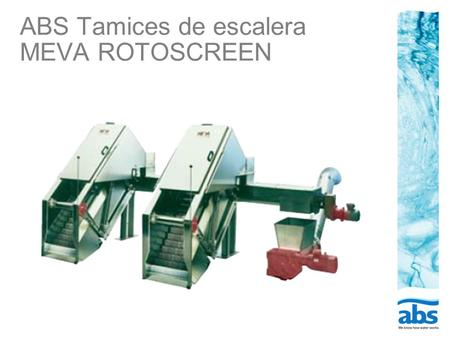 ABS Tamices de escalera MEVA ROTOSCREEN