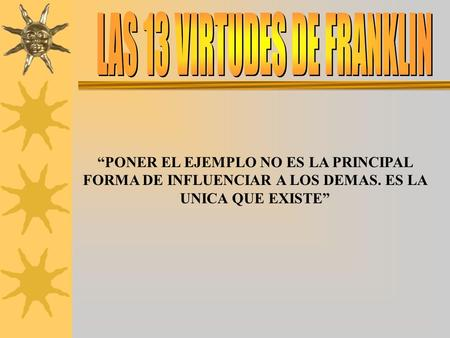 LAS 13 VIRTUDES DE FRANKLIN