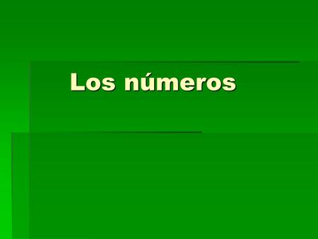 Los números Los números. 16  29  numbers 16  29 have two options  17 = diez y siete or diecisiete  (z  c)(y  i)  24 = veinte y cuatro orveinticuatro.