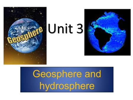 Geosphere and hydrosphere