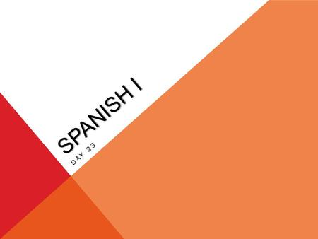 SPANISH I DAY 23. HAGA AHORA EL 15/16 DE OCTUBRE Using the banco de palabras, answer the following questions. WRITE THE QUESTION AND THE ANSWER. 1.¿Dónde.