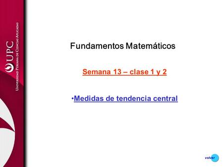 Fundamentos Matemáticos Medidas de tendencia central