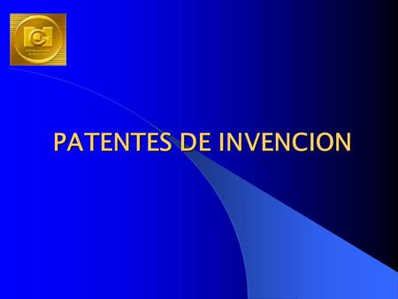 PATENTES DE INVENCION.