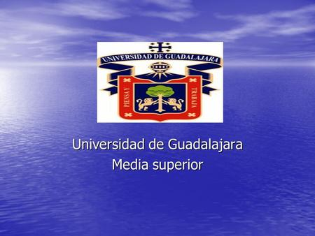 Universidad de Guadalajara Media superior