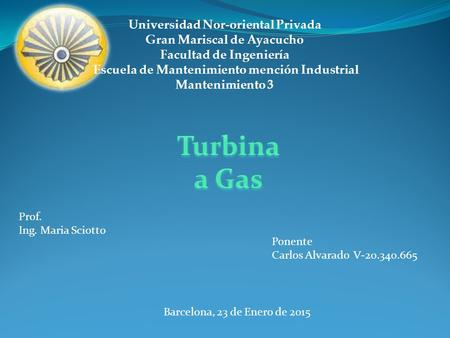 Turbina a Gas Universidad Nor-oriental Privada