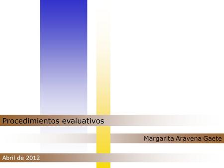Procedimientos evaluativos