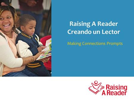Making Connections Prompts Raising A Reader Creando un Lector.