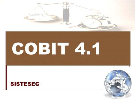 COBIT 4.1 SISTESEG.