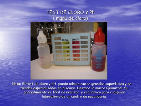 TEST DE CLORO Y Ph ( mg/L de cloro)