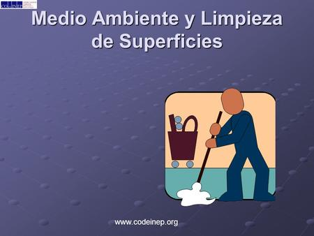 Medio Ambiente y Limpieza de Superficies