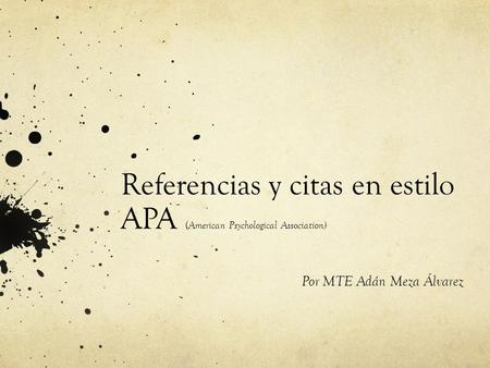 Referencias y citas en estilo APA (American Psychological Association)