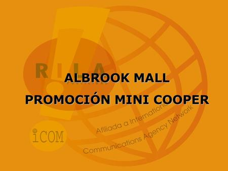 ALBROOK MALL PROMOCIÓN MINI COOPER.