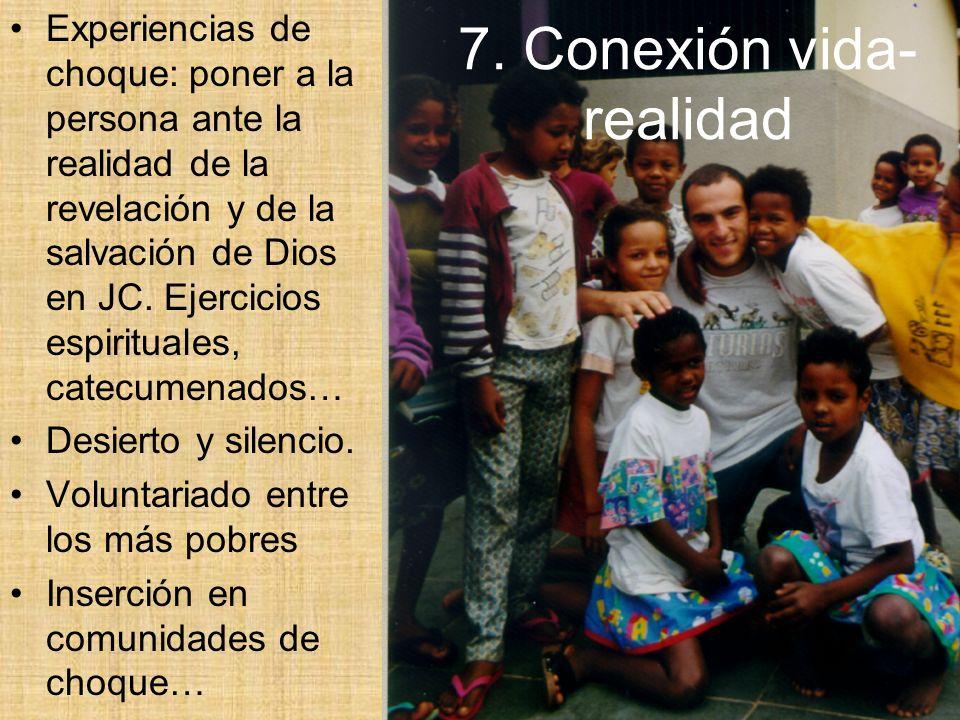 7.Conexión vida-realidad (2) Comunitariedad: minorías proféticas de choque.